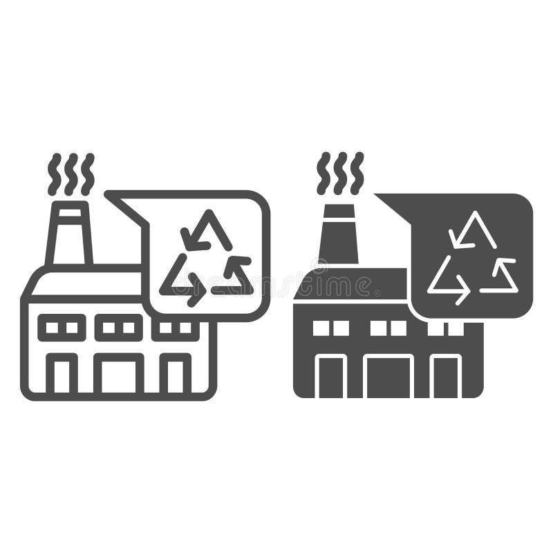 Ricicli la linea della fabbrica e l'icona di glifo Illustrazione di vettore della pianta isolata su bianco Riciclaggio dello stil illustrazione di stock
