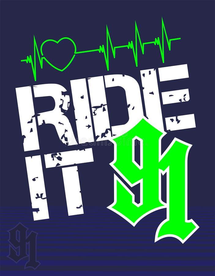 Ride it 91 vector illustration