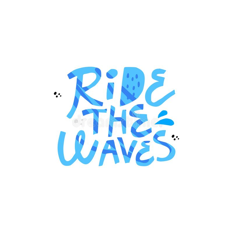Free Ride The Wave Hand Drawn Vector Blue Lettering Royalty Free Stock Images - 141208999