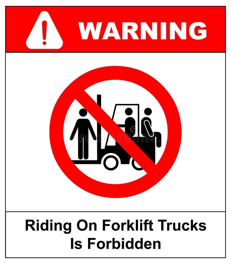 Riding on forklift trucks is forbidden symbol. Occupational Safety and Health Signs. Do not ride on forklift. Vector. Illustration isolated on white. Warning stock illustration