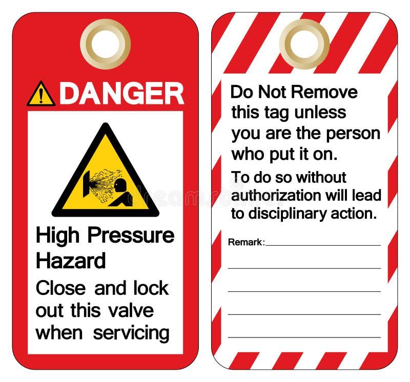 Ridurre ad alta pressione e serratura di rischio del pericolo questa valvola quando assistono il segno di simbolo, illustrazione  illustrazione vettoriale