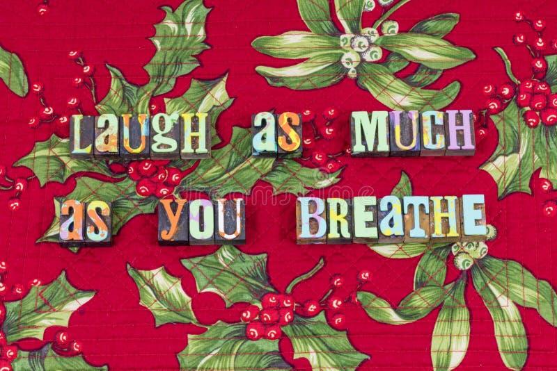 Riez pour respirer pour apprécier la typographie vivante d'amusement image stock