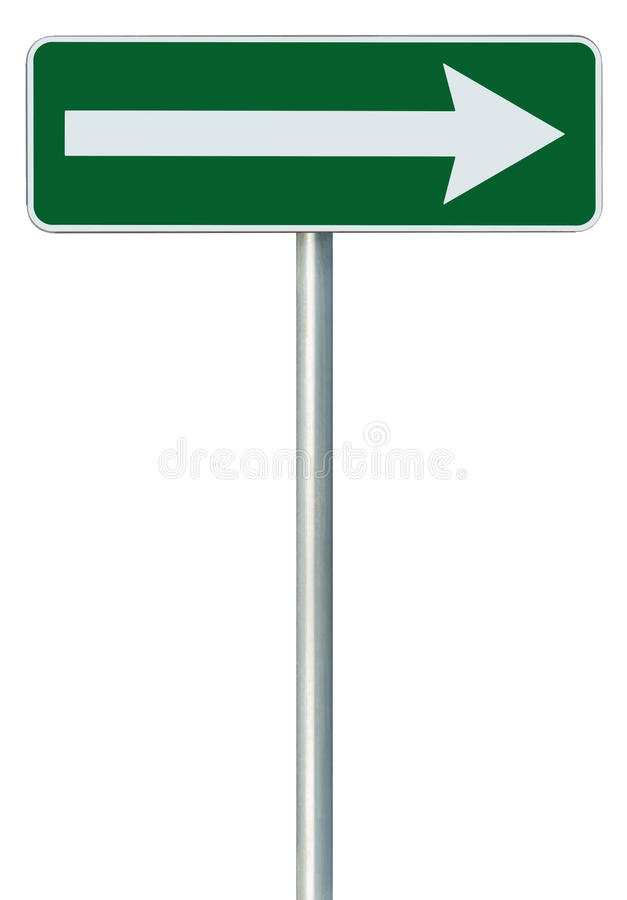 Right traffic route only direction sign turn pointer, green isolated roadside signage, white arrow icon frame roadsign, pole post stock images