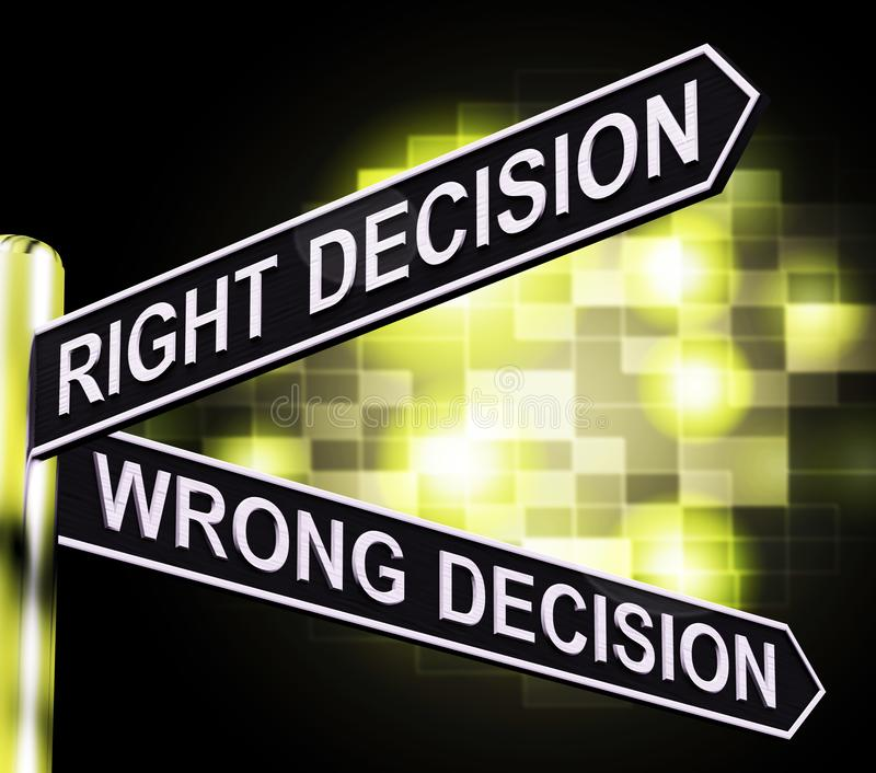 Right Or Wrong Decision Signpost Showing Confusion Outcome 3d Il. Right Or Wrong Decision Signpost Shows Confusion Outcome 3d Illustration royalty free illustration