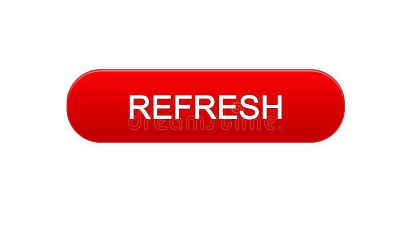 Rinfreschi il colore rosso del bottone dell'interfaccia di web, la progettazione del sito internet, idea dell'innovazione illustrazione vettoriale