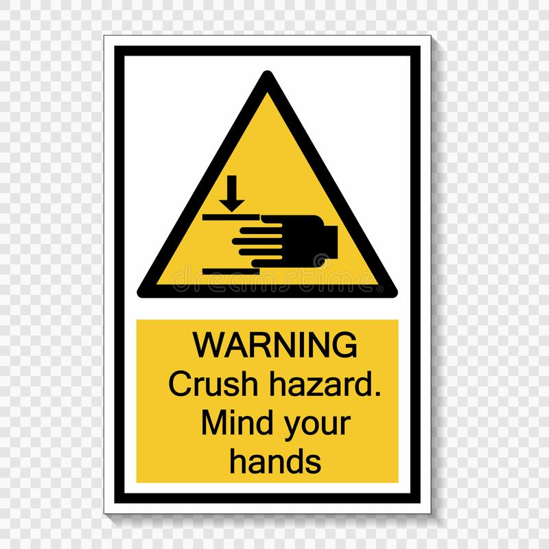 rischio d'avvertimento di schiacciamento di simbolo Mente che le vostre mani firmano su fondo trasparente illustrazione vettoriale