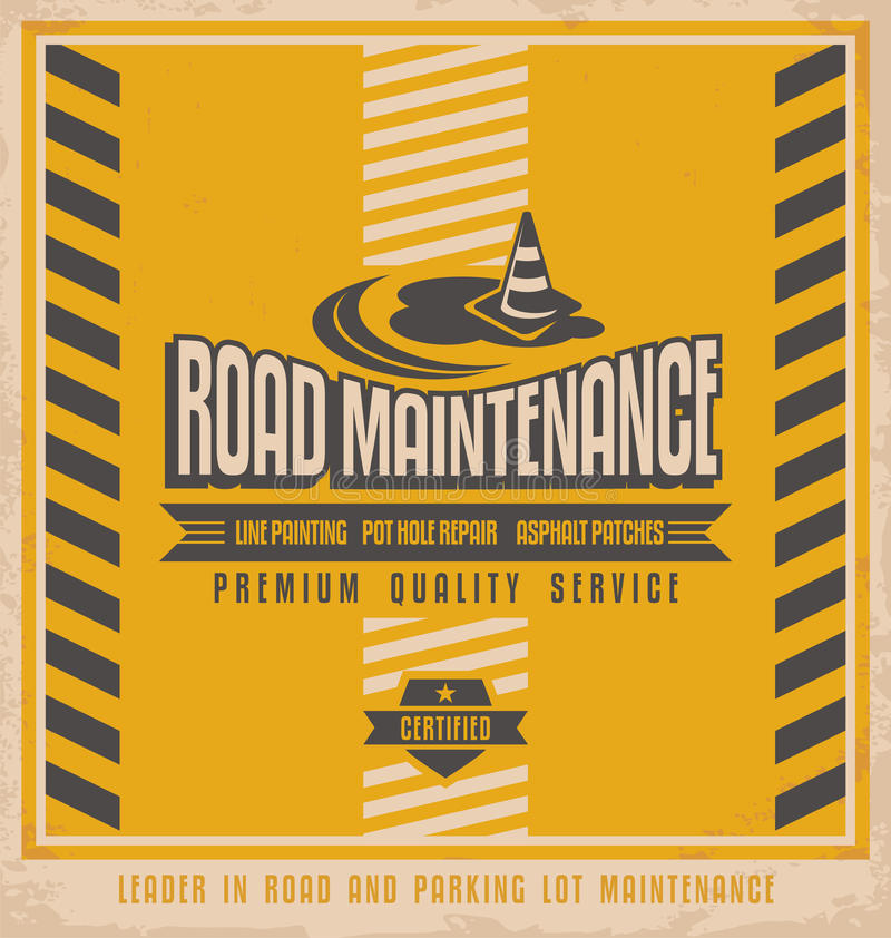 Road construction vintage poster design concept. Retro design for leader in road and parking lot maintenance. Premium quality service flyer design template vector illustration