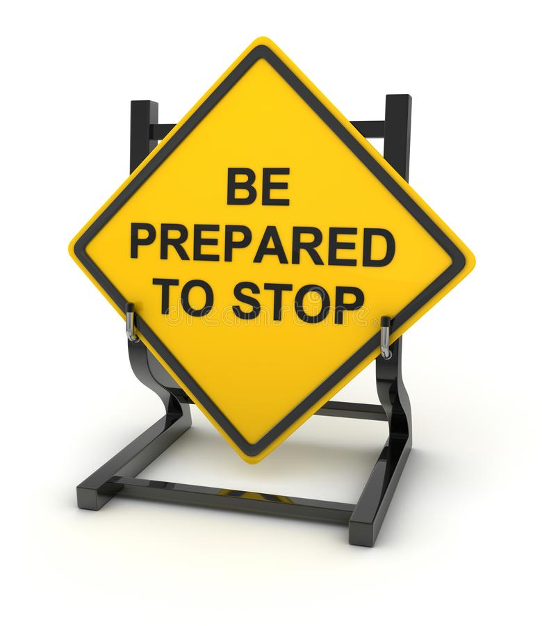 Road sign - be prepared to stop vector illustration