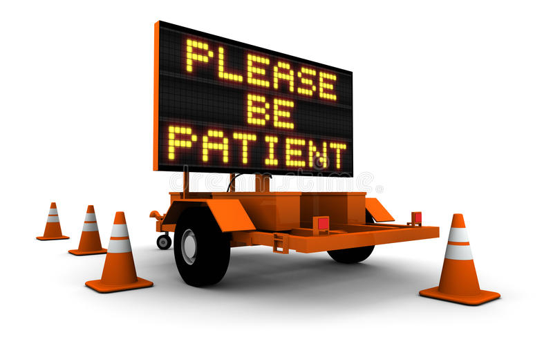 Road sign with cones. A 3D illustration of an orange mobile road sign asking please be patient with warning cones royalty free illustration
