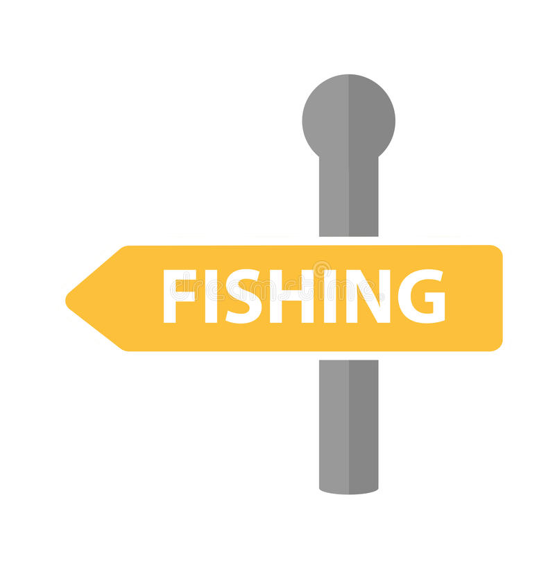 Road sign with the inscription fishing. icon flat, cartoon style. Isolated on white background. Vector illustration royalty free illustration