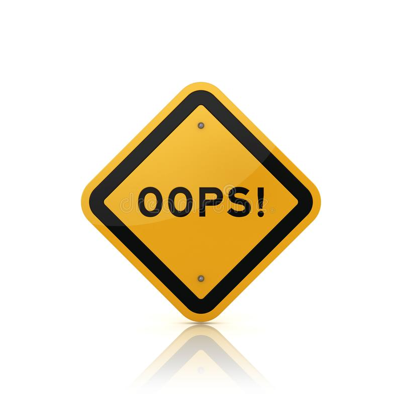 Road Sign with OOPS! Word. High Quality 3D Rendering vector illustration