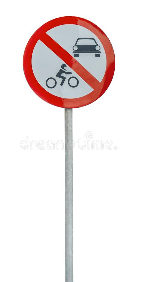 Road sign the passage of vehicles and bikes prohibited. Isolated on white background stock images