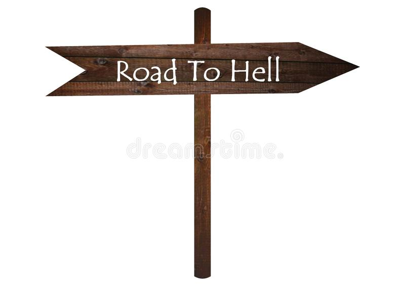Road to hell text on Brown Wooden Road Sign. stock photos