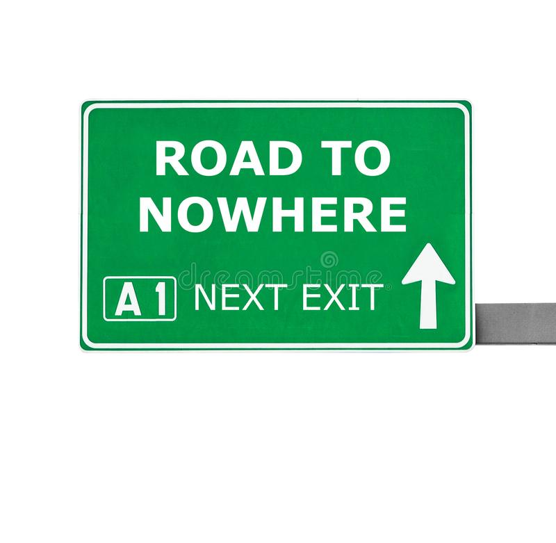 ROAD TO NOWHERE road sign isolated on white stock photography