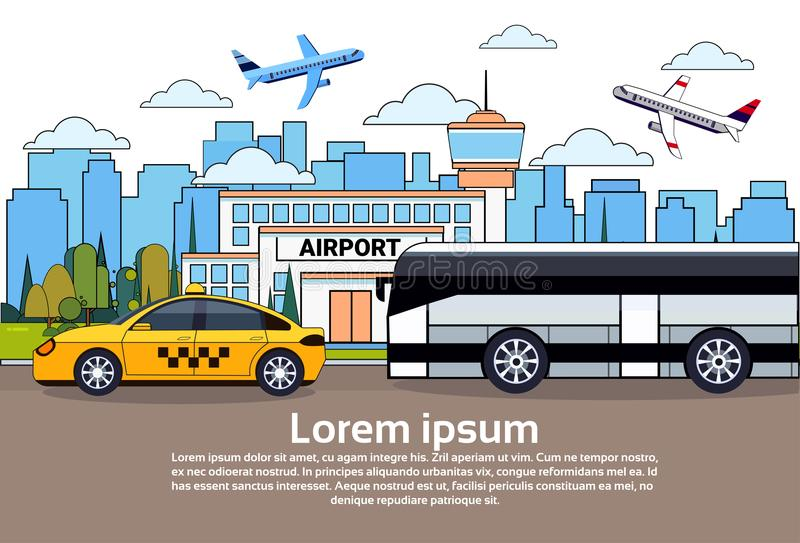 Road Traffic With Bus And Taxi Car Over Airport Buildings And Airplanes In Sky royalty free illustration
