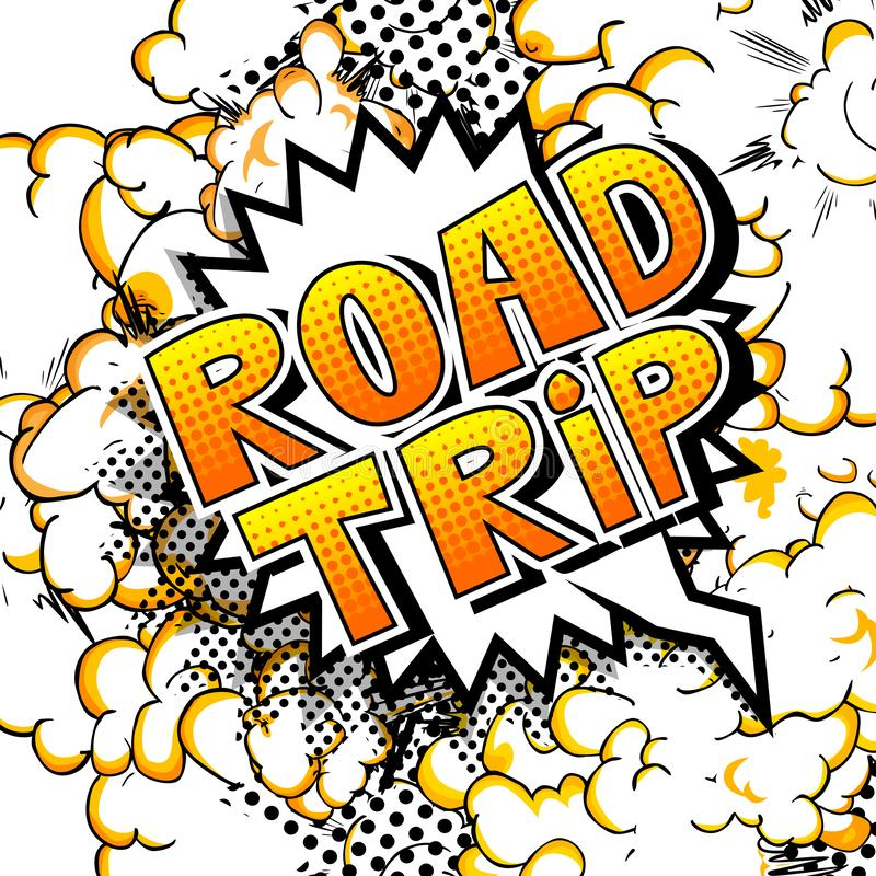 Road Trip - Comic book style words. stock illustration