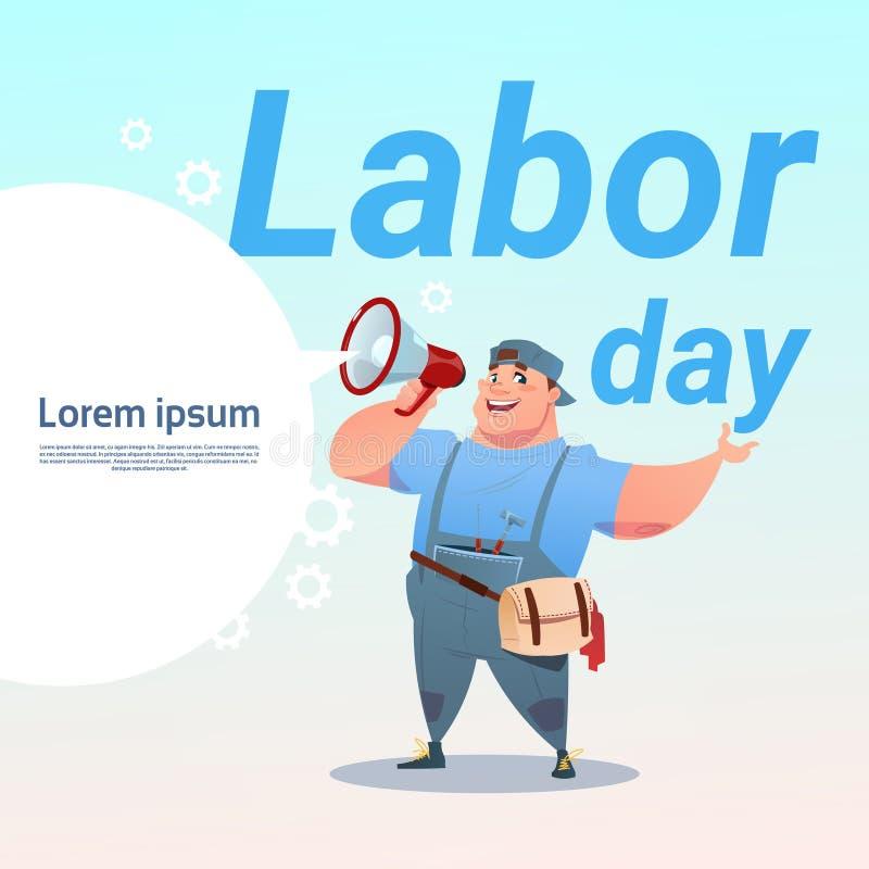 Robociarza chwyta megafonu święta pracy Międzynarodowy świętowanie May Wakacyjny kartka z pozdrowieniami ilustracja wektor