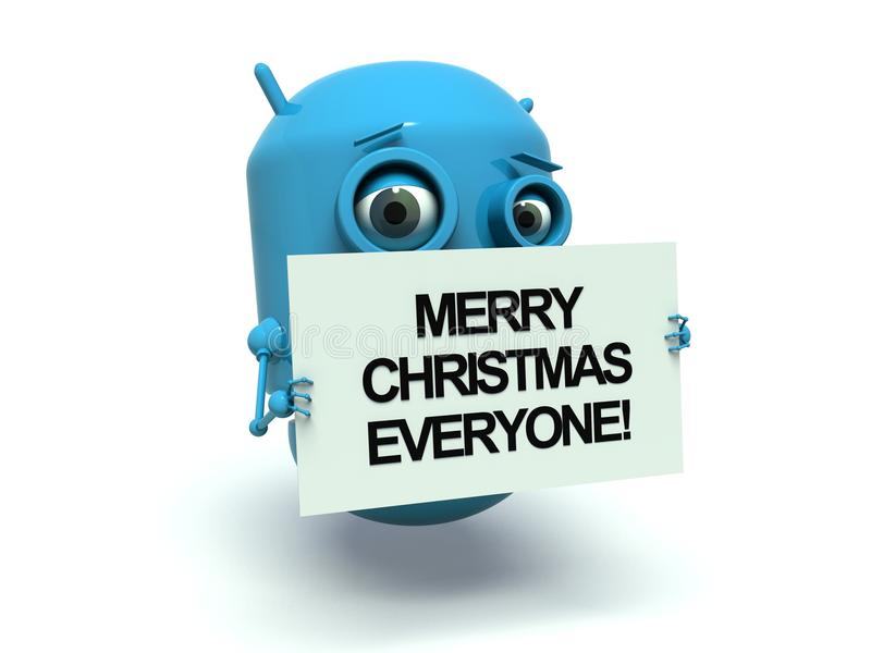 Robot Merry Christmas Everyone. Cute blue robot holding a message board with the text words Merry Christmas Everyone. 3d render. Isolated on white background stock illustration
