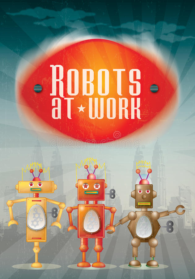 Robot Poster. Three hand drawn illustrative robots set against a city scape background on a portrait format with text set above spelling Robots at Work vector illustration