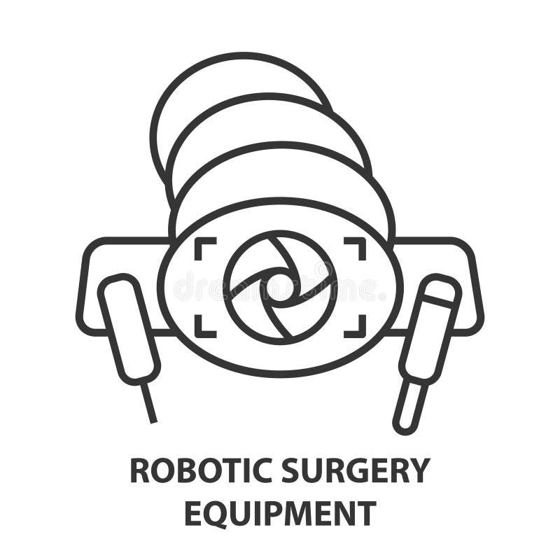 Robotic surgery icon. Robotic surgery equipment line icon. Robotic assisted surgery camera future linear design element. Vector illustration vector illustration