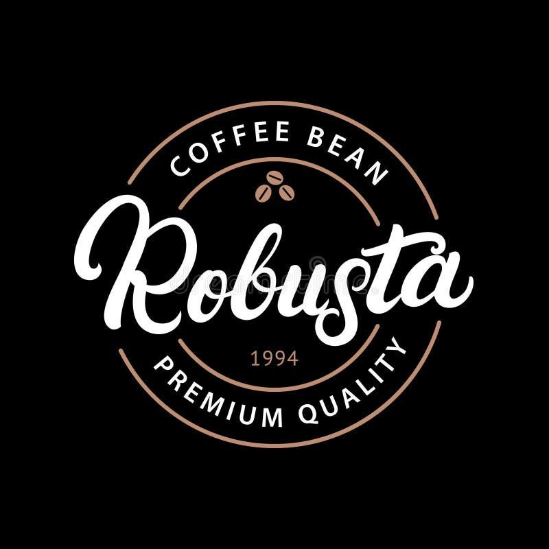 Robusta kawy ręka pisać piszący list loga, etykietka, odznaka, emblemat ilustracja wektor