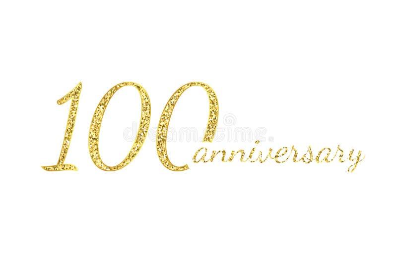 100 rocznic logo pojęcie 100th roku urodziny ikona Odosobnione złote liczby na białym tle wektor ilustracja wektor