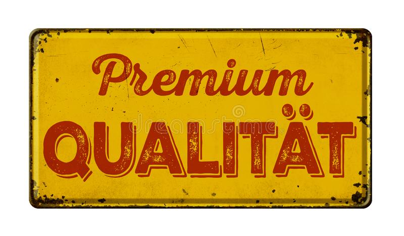Rocznika metalu ośniedziały znak premia Qualitaet - Niemiecki przekład premii ilość - obraz royalty free