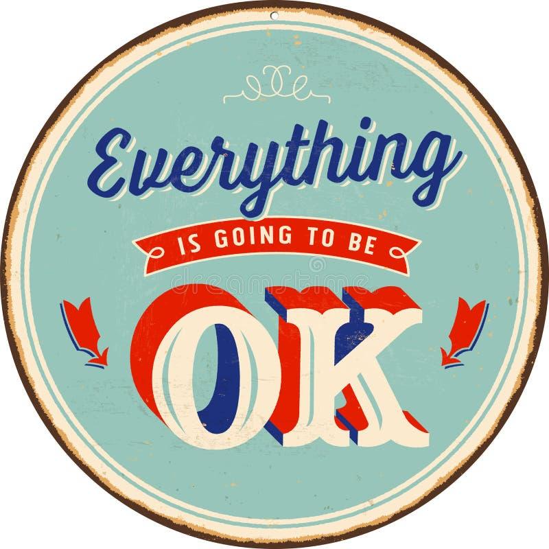 Rocznika metalu znak - Everything Iść być Ok ilustracja wektor