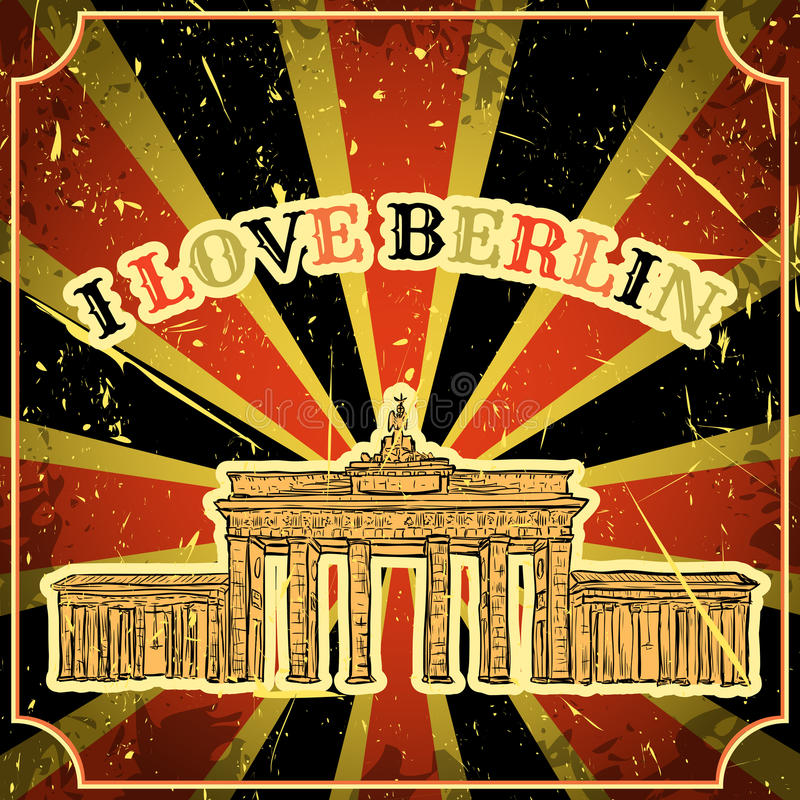 Rocznika plakat z Berlińską Brandenburg bramą na grunge tle Retro ilustracja w nakreślenie stylu 'Ja lov ilustracja wektor