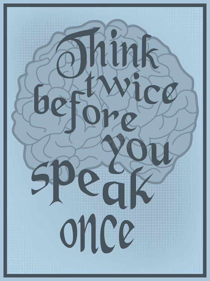 Myśl dwa razy zanim ty mówisz once ilustracja wektor