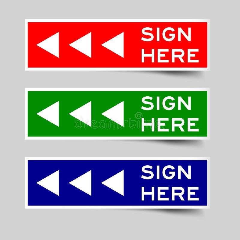 Rode, groene en blauwe kleur van teken hier met het etiketvector van het pijlpictogram vector illustratie