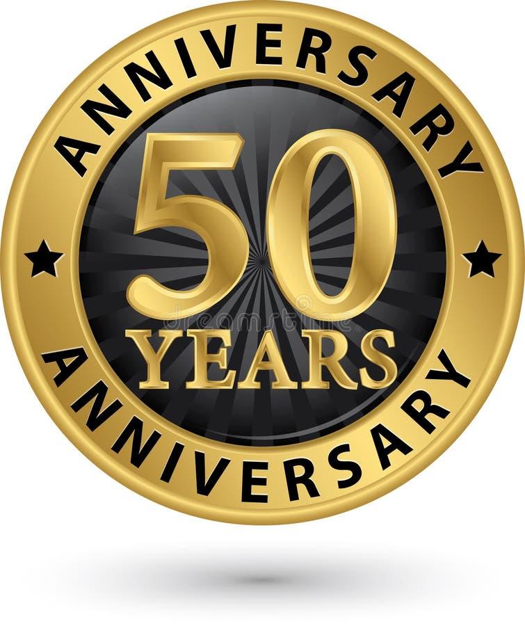 50 rok rocznicowej złocistej etykietki, wektor ilustracji