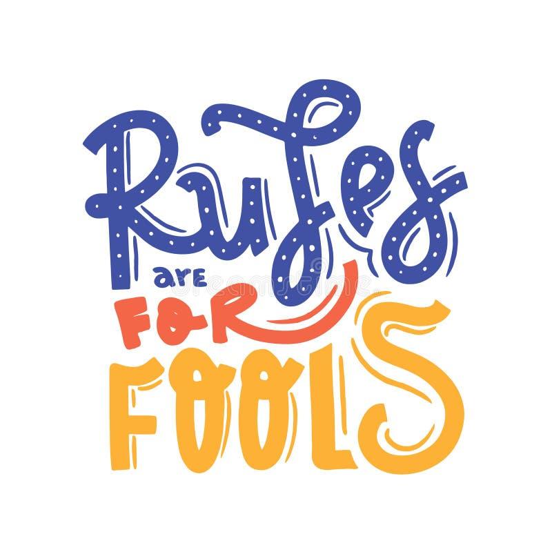 Role są dla głupich cytatów typograficznych Lifestyle Banner, motywacja do druku, plakat projektu miłości royalty ilustracja