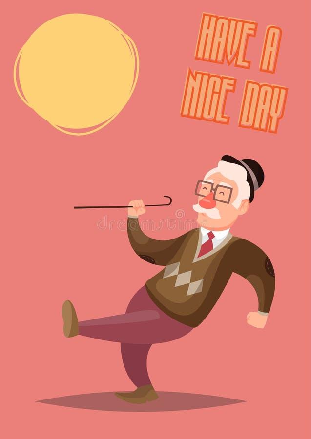 Rolig och gullig vektorillustration av den lyckliga gamala mannen Hälsningkort: ha en trevlig dag stock illustrationer