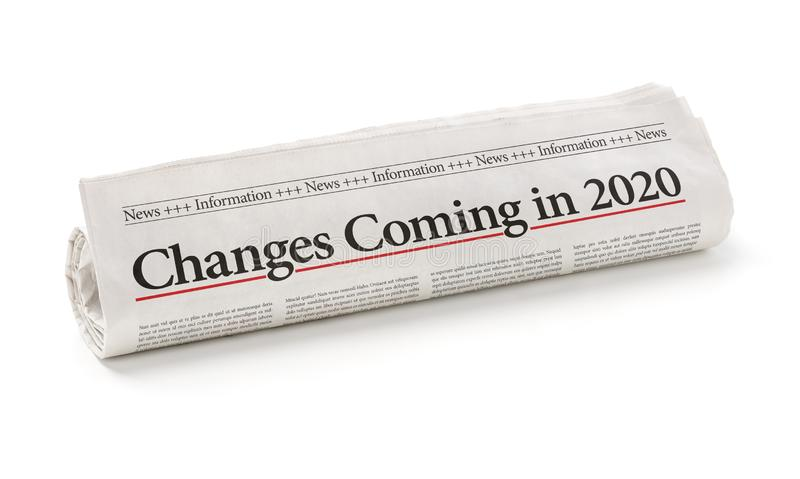 Rolled newspaper with the headline Changes coming in 2020 royalty free stock images