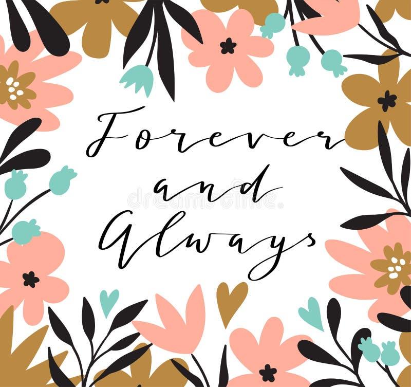 Romantisch bloemboeket met het van letters voorzien - ` voor altijd en altijd ` Leuk het malplaatjeontwerp van de huwelijksuitnod stock illustratie