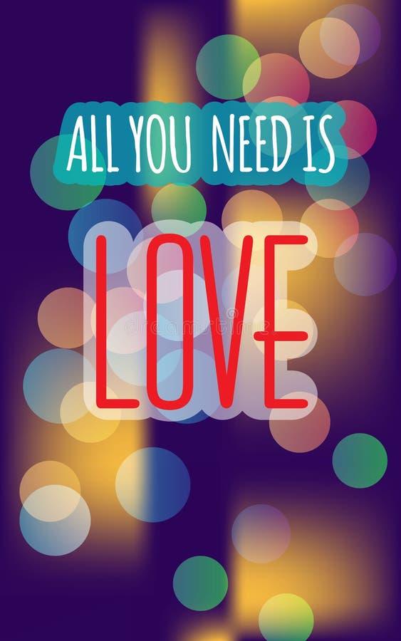 Romantisches Karte ` alles, das Sie benötigen, ist Liebe ` auf Weinlesehintergrund Als Plakat, T-Shirt Druck, Valentinsgruß ` s b lizenzfreie abbildung