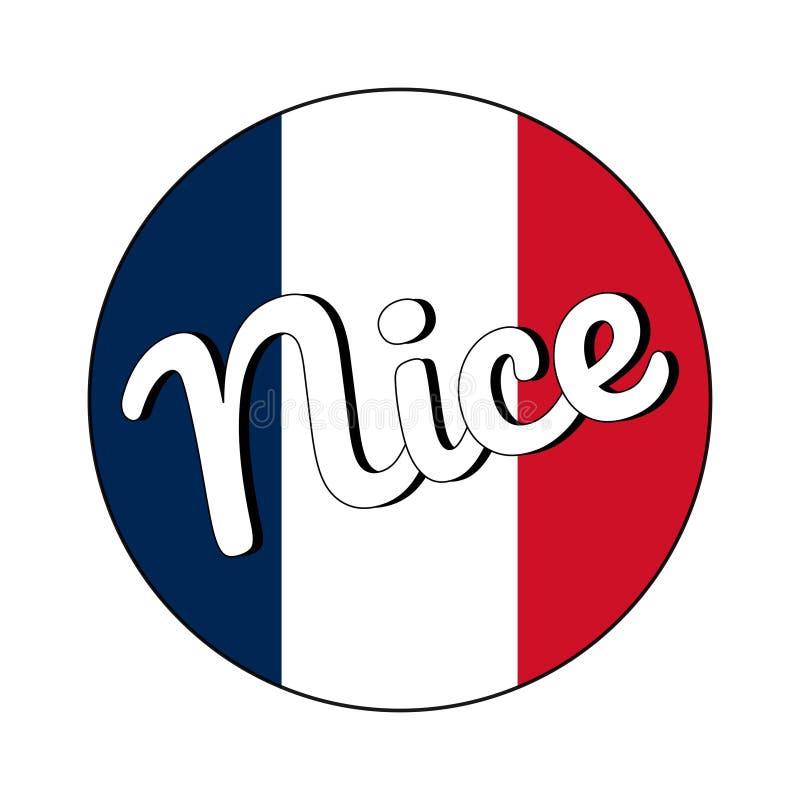 Rond knooppictogram van nationale vlag van Frankrijk met rode, witte en blauwe kleuren en inschrijving van stadsnaam: Nice binnen vector illustratie