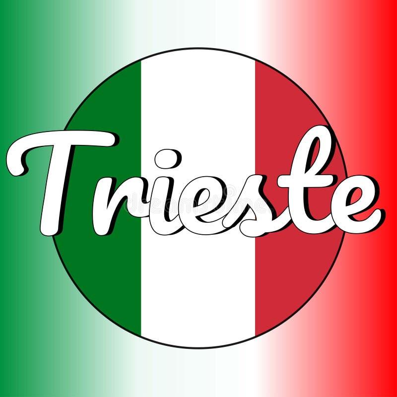 Rond knooppictogram van nationale vlag van Italië met rode, witte en groene kleuren en inschrijving van stadsnaam: Triëst binnen royalty-vrije illustratie