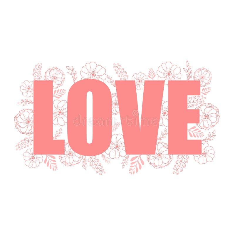 Rosa ord FÖRÄLSKELSE med en bakgrund av vita och rosa blommor för klotter och filialer stock illustrationer