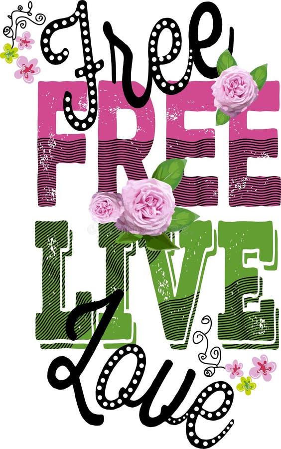 Rose degli abiti e con progettazione grafica di citazioni per la maglietta royalty illustrazione gratis