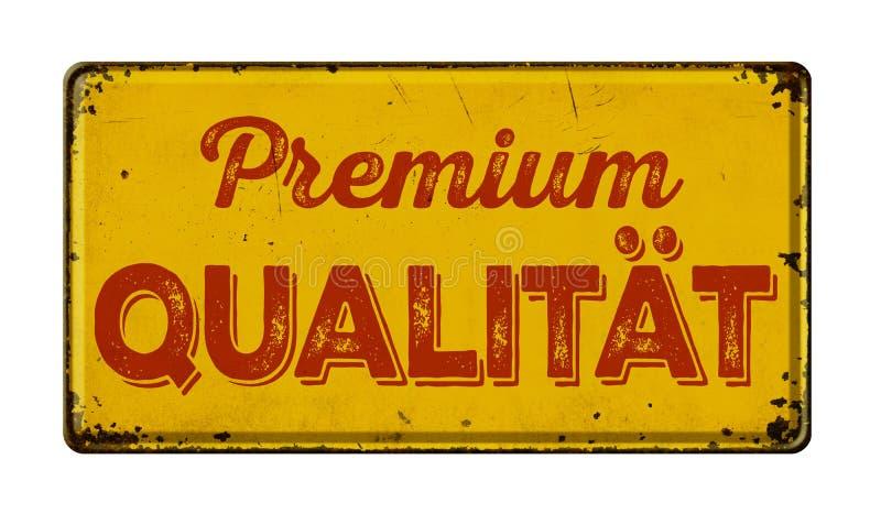 Rostigt metalltecken för tappning - tysk översättning av högvärdig kvalitet - högvärdiga Qualitaet royaltyfri bild
