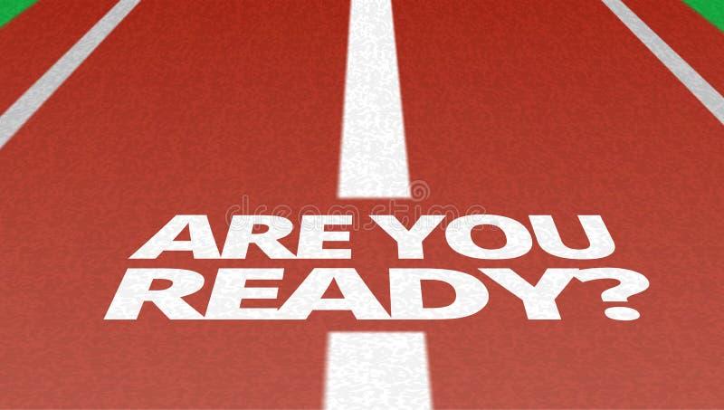 Rote Tunning-Bahn mit sind Sie vorbereiten Aufschrift stockfotografie