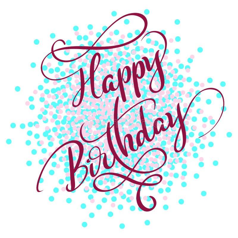 Roter Text alles Gute zum Geburtstag an auf Hintergrund der farbigen Kreise Hand gezeichnete Kalligraphiebeschriftung Vektorillus stock abbildung
