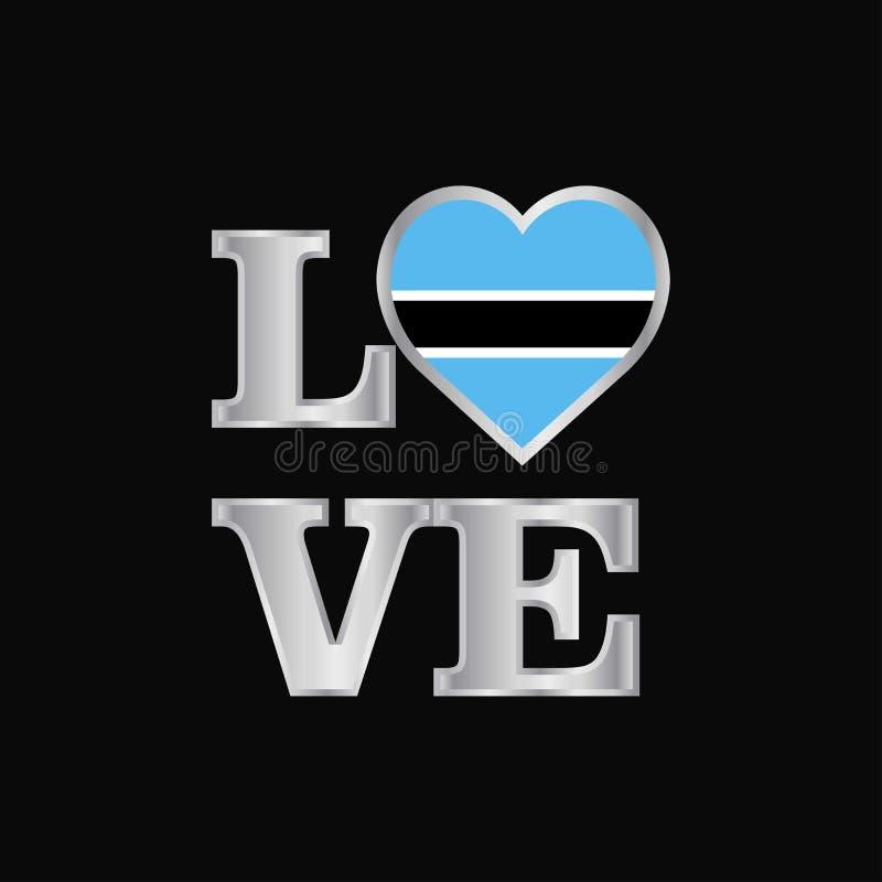 Rotulação bonita do vetor do projeto da bandeira de Botswana da tipografia do amor ilustração stock
