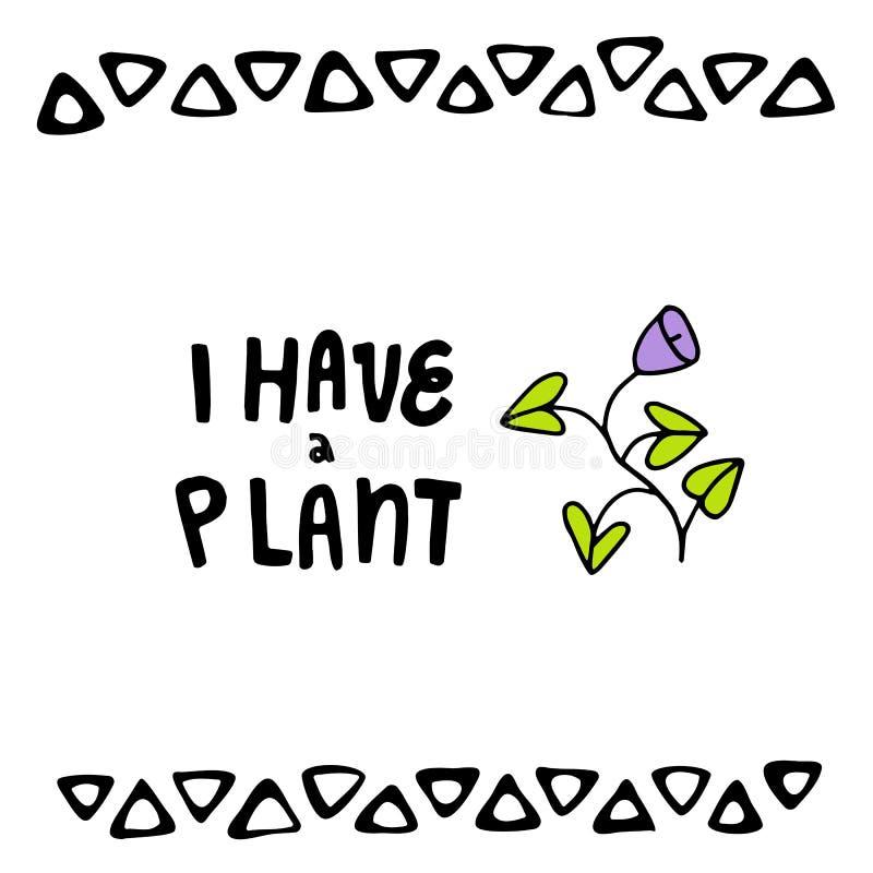 Rotulação bonito eu tenho uma planta ilustração royalty free