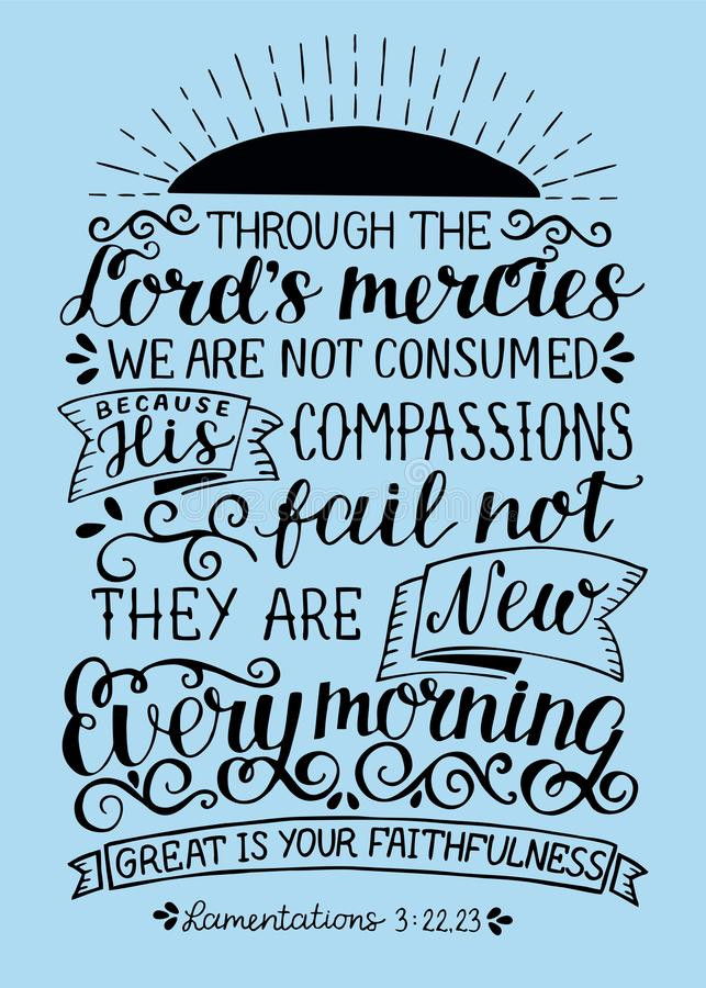 A rotulação da mão com a Bíblia verses durante todo mercês que dos senhores nós não somos consumidos Eles novos cada manhã ilustração royalty free