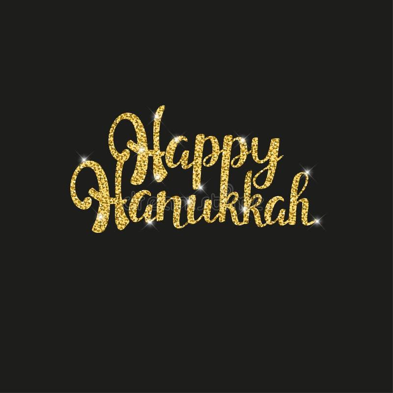Rotulação de brilho dourada do Hanukkah feliz para seu projeto de cartão no fundo preto ilustração do vetor