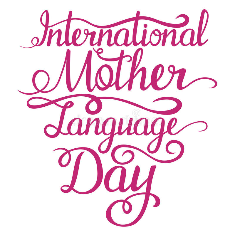 Rotulação - dia da língua de mãe de Intarnational para seu projeto ilustração royalty free