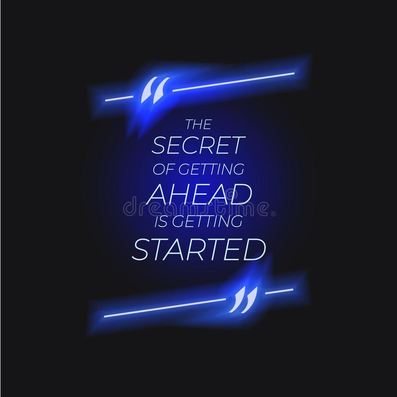 Rotulação do vetor, caixa de néon das citações com texto: o segredo da obtenção adiante está obtendo começado, começa acima, bril ilustração royalty free